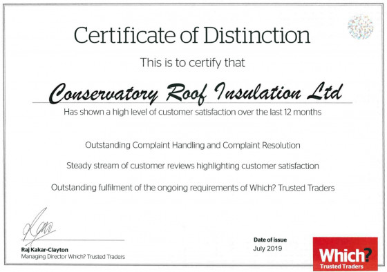 Which? Certificate of Distinction has been awarded to Conservatory Roof Insulation Ltd.